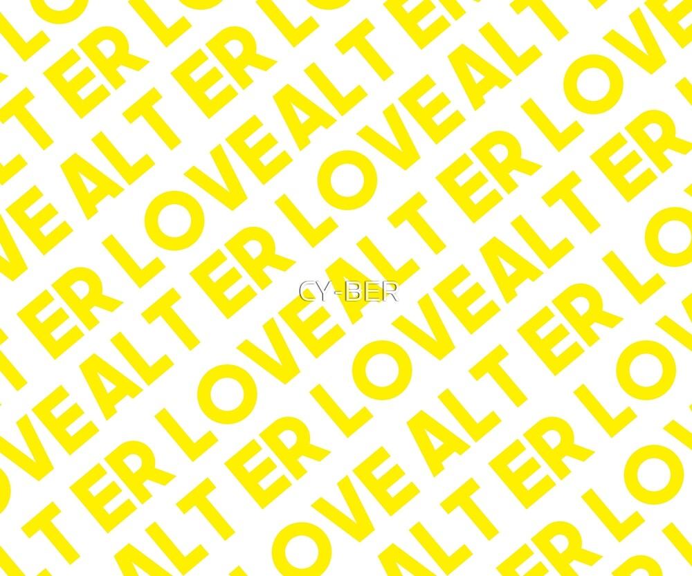 ALT ER LOVE by CY-BER