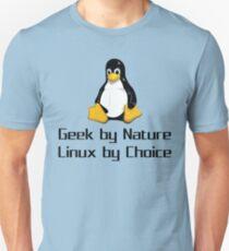 Geek By Nature Linux By Choice Nerd T-Shirt Gift Unisex T-Shirt