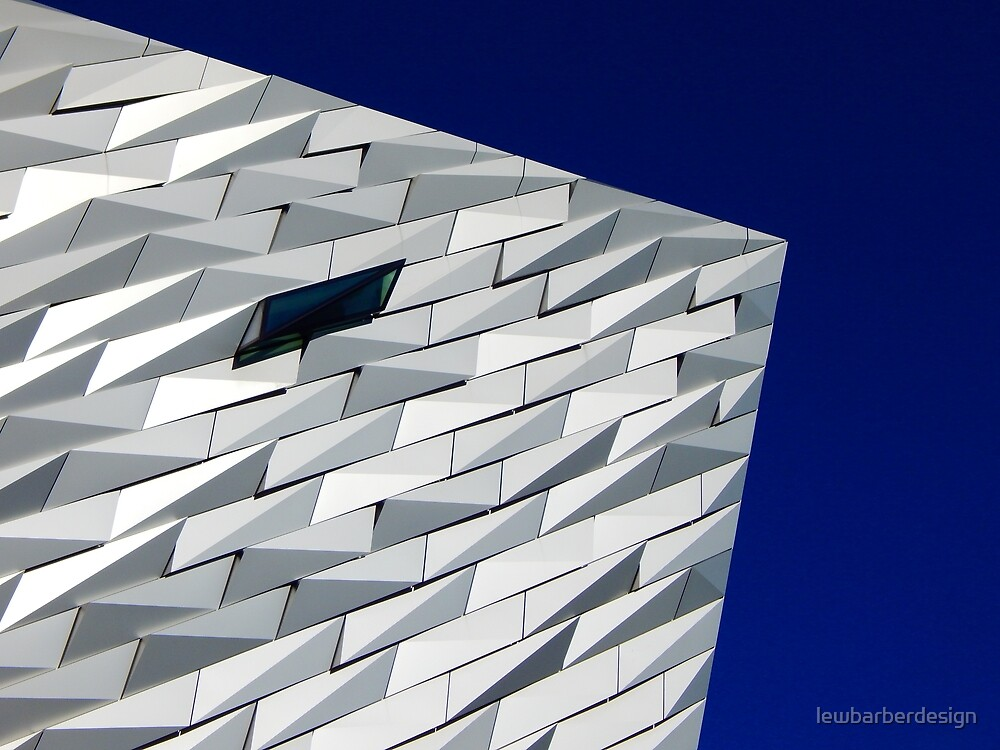 Titanic Belfast by lewbarberdesign