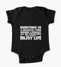 Hunting is a Magical Time Where I Forget All My Problems  Kids Clothes