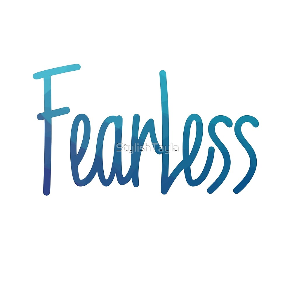 Fearless- Blue by Tayla Williams