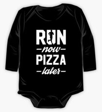 Run Now Pizza Later One Piece - Long Sleeve