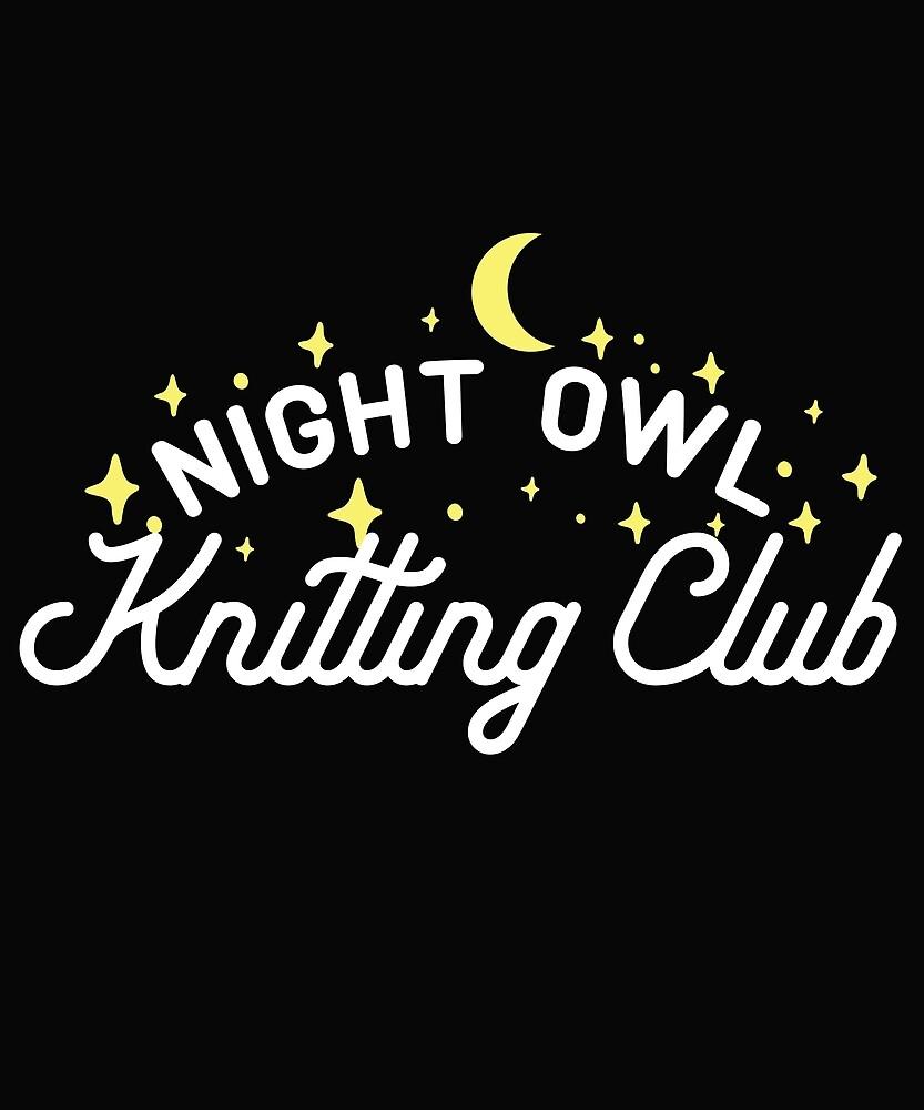 Night Owl Knitting Club by karmcg