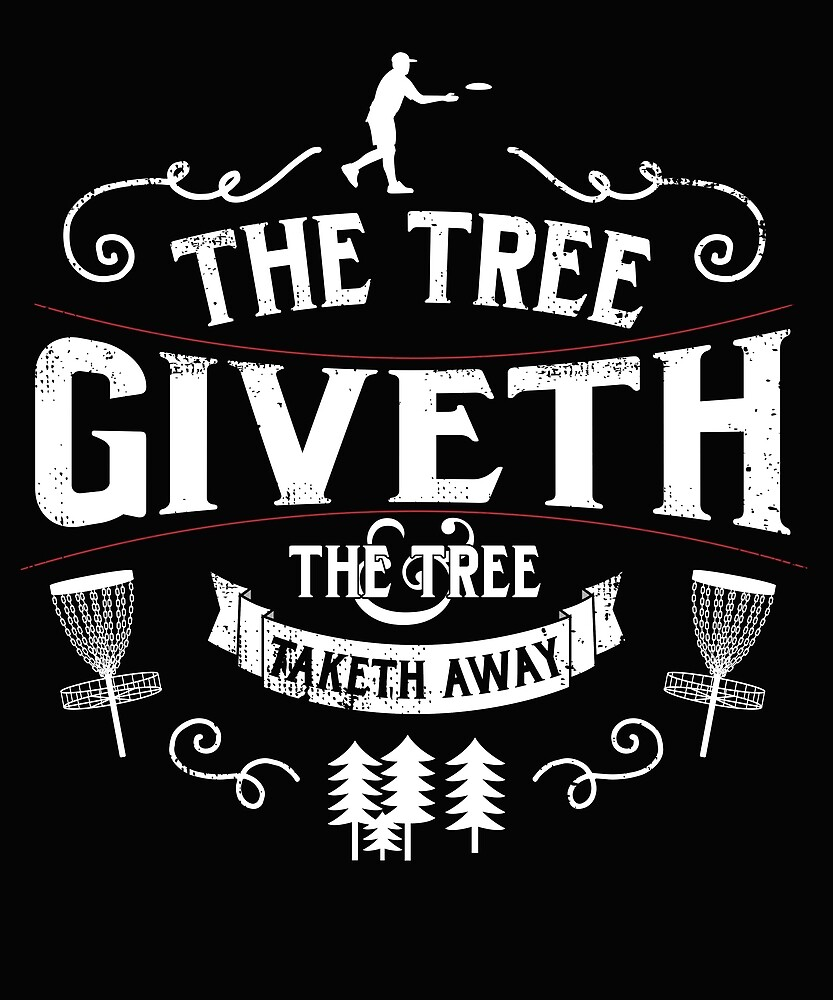 The Tree Giveth and Taketh Away Disc Golf by karmcg