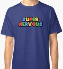 Super Nervous Classic T-Shirt