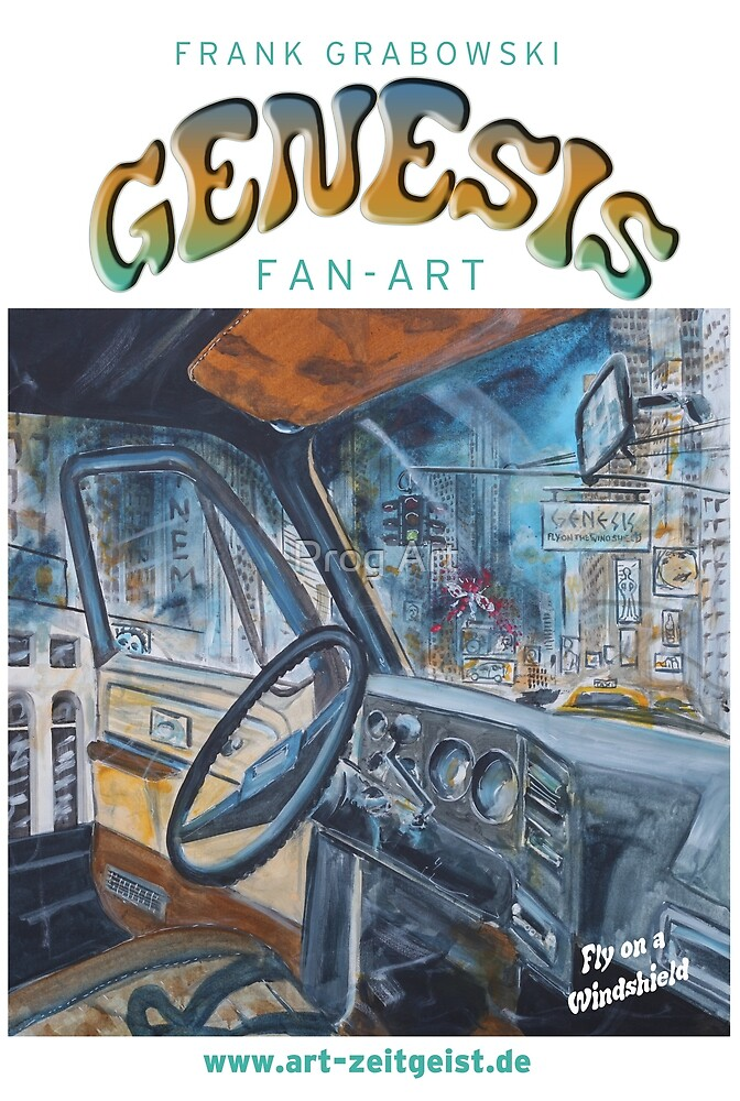 Genesis Fanart Fly on a Windshield from The Lamb Lies Down on Broadway by Frank Grabowski by Frank Grabowski