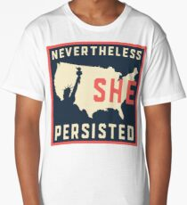 Nevertheless She Persisted. Resist with Lady Liberty Long T-Shirt