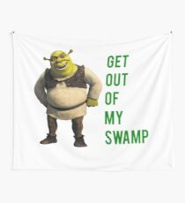Get out of my swamp Wall Tapestry
