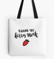 Thank you berry much Tote Bag