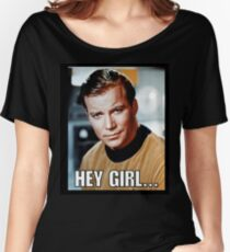 The Captain - Hey Girl... Women's Relaxed Fit T-Shirt
