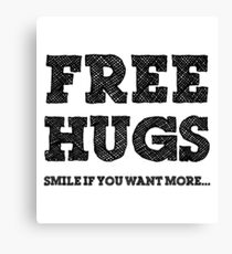 FREE HUGS Smile if you want more Black Canvas Print