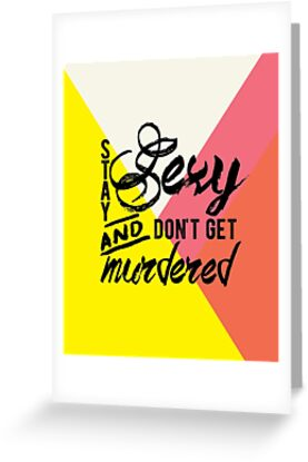 Stay Sexy Don't Get Murdered by Bethany Young