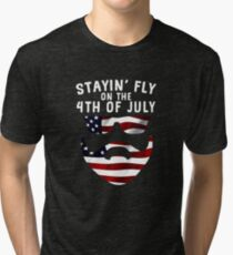 Stayin' Fly On The 4th Of July Beard Space Dude Tri-blend T-Shirt