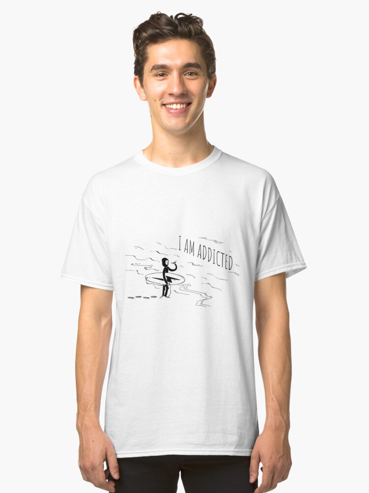 Surfing addict Classic T-Shirt Front