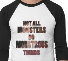 Not All Monsters Do Monstrous Things [Isaac Lahey] Men's Baseball ¾ T-Shirt