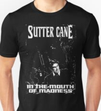 Sutter Cane's In The Mouth Of Madness Unisex T-Shirt