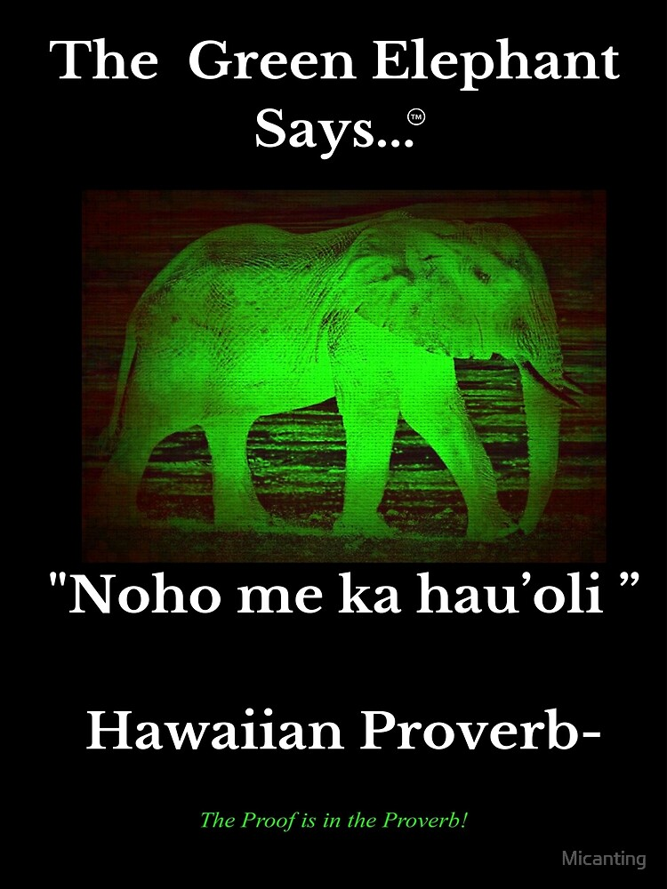 Hawaiian Proverb - Be Happy by Micanting