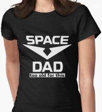 space dad Women's Fitted T-Shirt