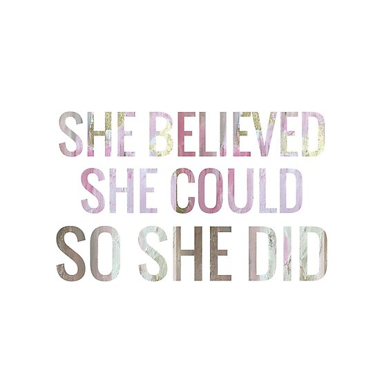 She Believed She Could So She Did — Pink & Gold by MackenzieMakes