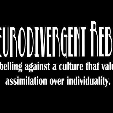 Neurodivergent Rebel - Black Logo by NeuroRebel