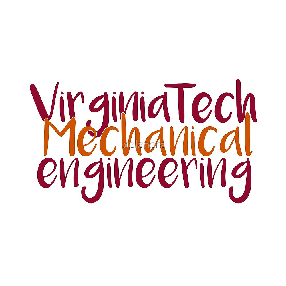 Virginia Tech Mechanical Engineering by xelandra