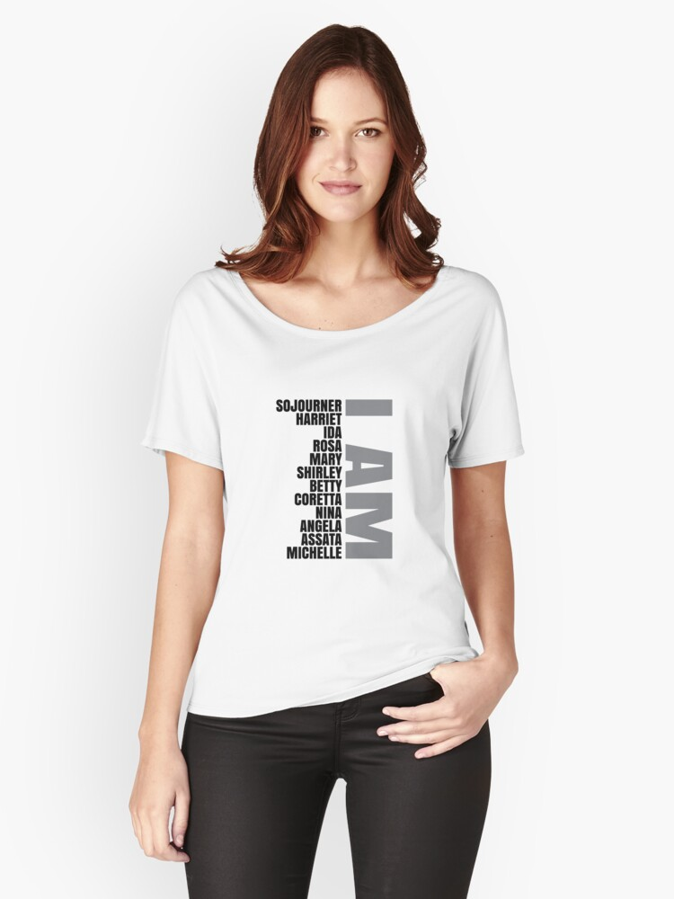 Black Women Heros   African American   Black Lives Women's Relaxed Fit T-Shirt Front