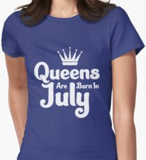 Queens are born in July Womens Fitted T-Shirt