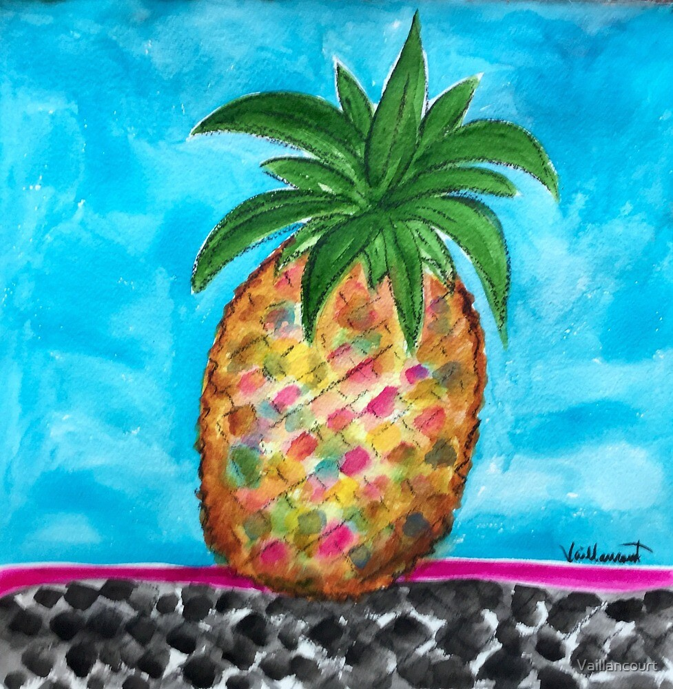 Pineapple  by Vaillancourt