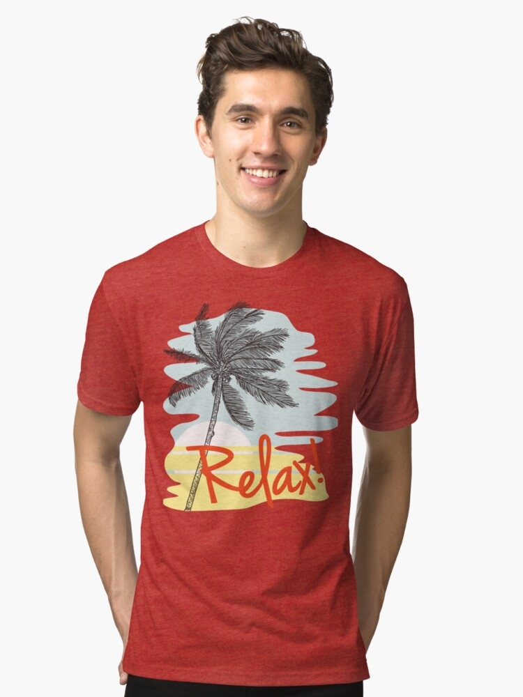 Relax! Retro 80s Vacation Style Tri-blend T-Shirt Front