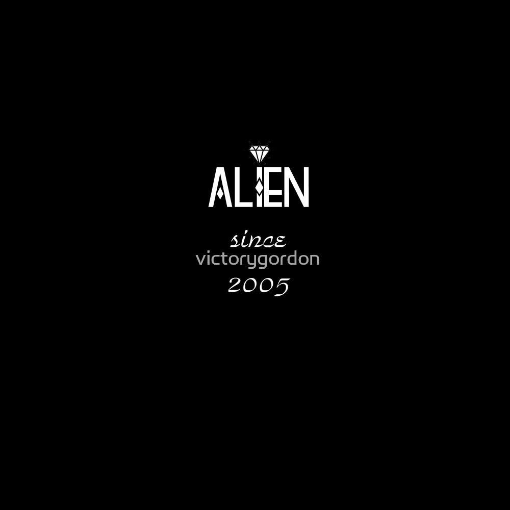 Alien since 2005 by victorygordon