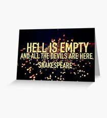 HELL IS EMPTY- Shakespeare Greeting Card