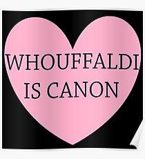 Whouffaldi Is Canon! Poster