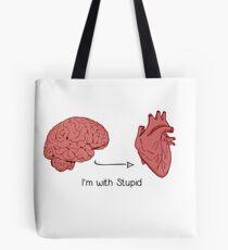 I'm with stupid print Tote Bag