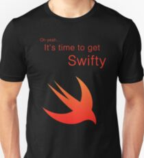 Swift - It's time to get Swifty Unisex T-Shirt