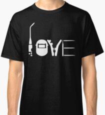 LOVE WELDING Classic T-Shirt