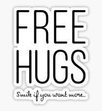 FREE HUGS Smile if you want more Black Sticker