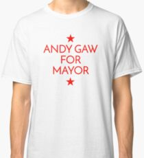 Andy Gaw for Mayor! Classic T-Shirt