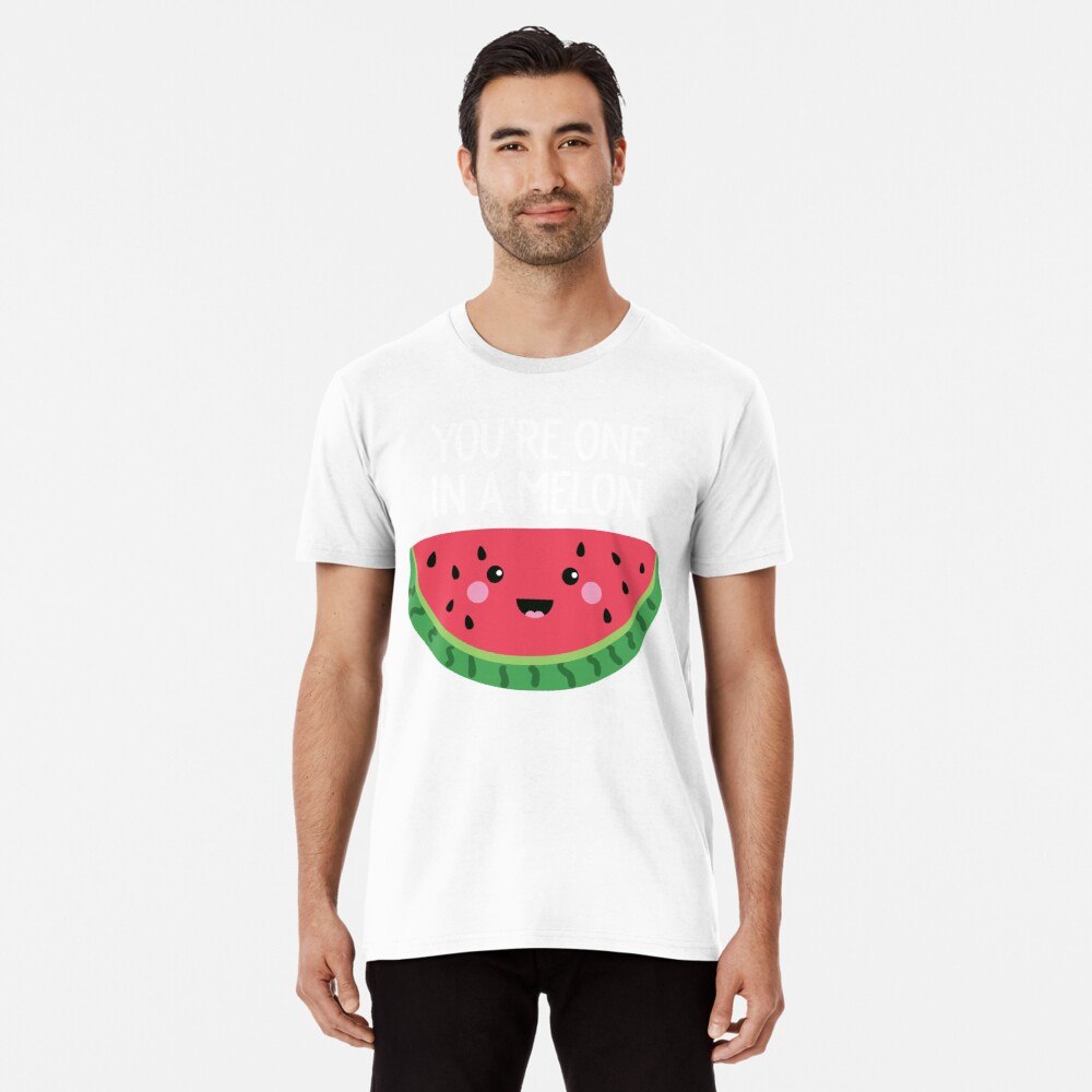 Du bist eins in einer Melone Cute Watermelon Fruit Wortspiel Premium T-Shirt