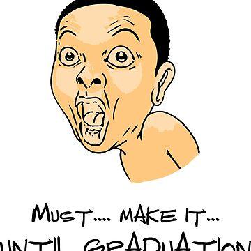 Graduation - must make it by evaldaspx
