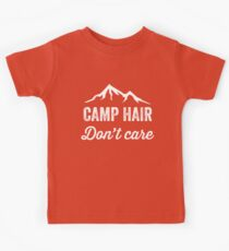 Camp hair don't care Kids Tee