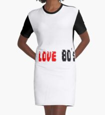 i love 80's Graphic T-Shirt Dress