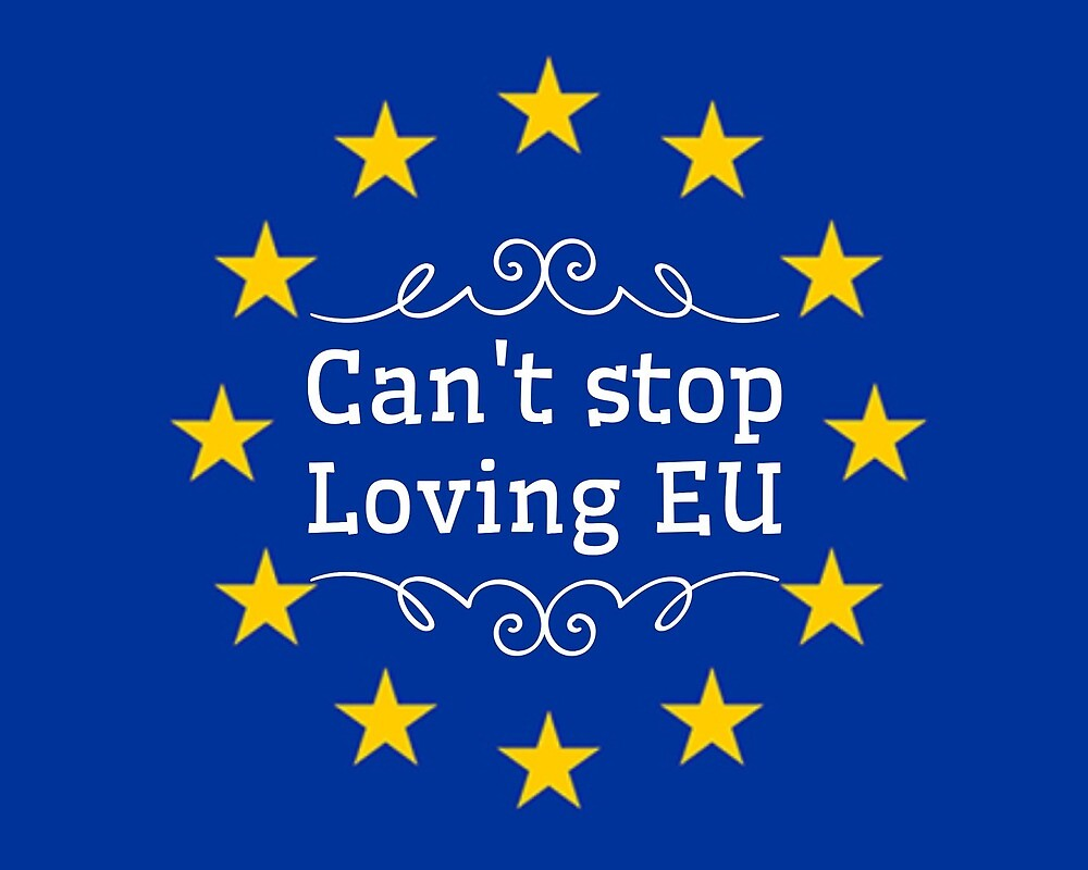 Can't stop loving EU by MworldTee