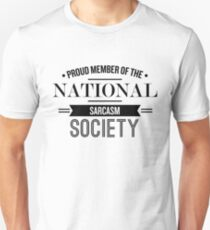 Proud Memeber Of The National Sarcasm Society - Funny Saying T-Shirt Unisex T-Shirt