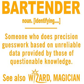 BARTENDER DEFINITION by casanovajackie