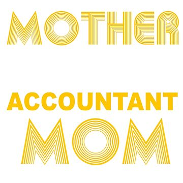ACCOUNTANT MOTHER by khongiandientu