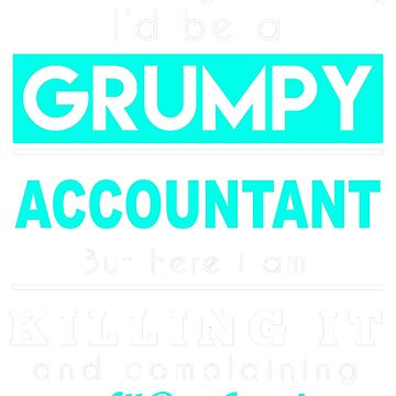 ACCOUNTANT GRUMPY by khongiandientu