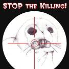 Stop the Killing! by Crockpot