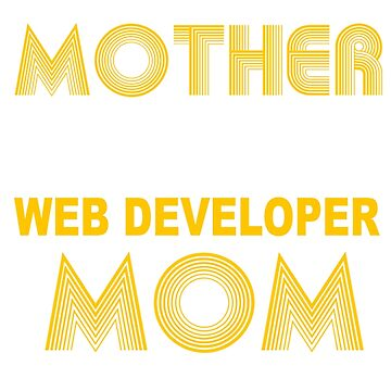 WEB DEVELOPER MOTHER by jonesl