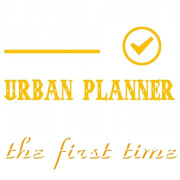 URBAN PLANNER TOLD YOU TO DO by davirosa