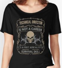 TECHNICAL DIRECTOR SURVIVAL APOCALYPTIC Women's Relaxed Fit T-Shirt